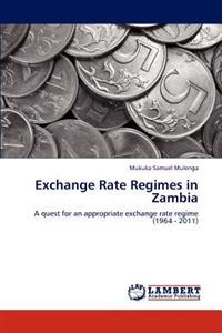 Exchange Rate Regimes in Zambia