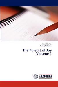 The Pursuit of Joy Volume 1