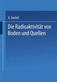 Die Radioaktivität Von Boden Und Quellen
