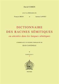 Dictionnaire Des Racines Semitiques Ou Attestees Dans les Langues Semitiques, Tome 9