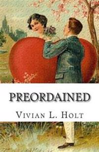 Preordained