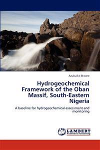 Hydrogeochemical Framework of the Oban Massif, South-Eastern Nigeria