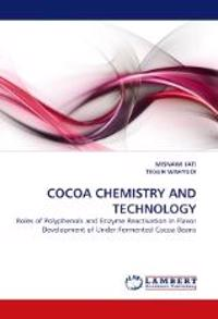 Cocoa Chemistry and Technology