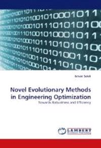 Novel Evolutionary Methods in Engineering Optimization