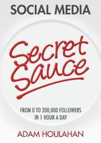 Social Media Secret Sauce