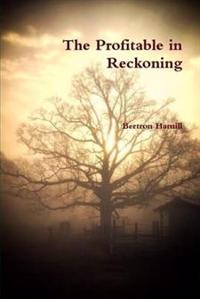 The Profitable in Reckoning