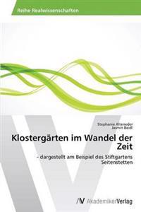 Klostergarten Im Wandel Der Zeit