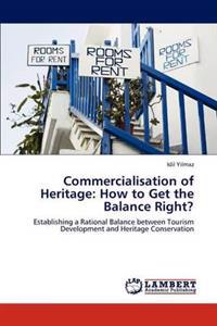 Commercialisation of Heritage
