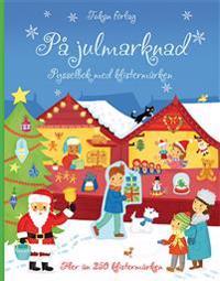 På julmarknaden : pysselbok med klistermärken