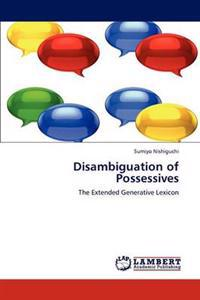 Disambiguation of Possessives