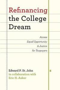 Refinancing the College Dream