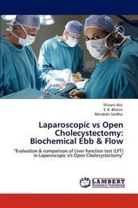 Laparoscopic Vs Open Cholecystectomy