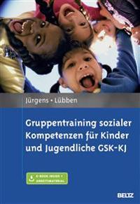 Gruppentraining sozialer Kompetenzen für Kinder und Jugendliche GSK-KJ