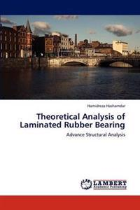 Theoretical Analysis of Laminated Rubber Bearing