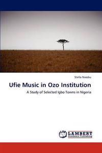 Ufie Music in Ozo Institution