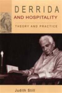 Derrida and Hospitality: Theory and Practice