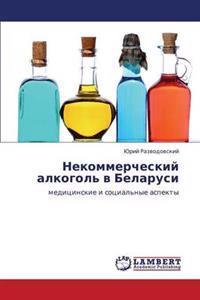 Nekommercheskiy Alkogol' V Belarusi