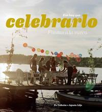 Esa hay que celebraro : fiestas a la Sueca