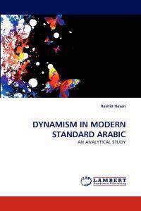 Dynamism in Modern Standard Arabic