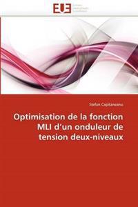 Optimisation de La Fonction MLI D Un Onduleur de Tension Deux-Niveaux