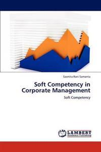 Soft Competency in Corporate Management