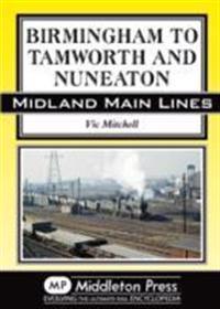 Birmingham to Tamworth and Nuneaton