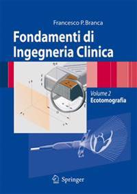 Fondamenti Di Ingegneria Clinica