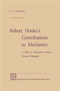 Robert Hooke's Contributions to Mechanics