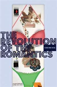 Die Revolution Der Romantiker \ The Revolution of the Romanticists