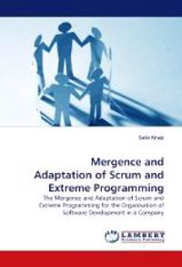 Mergence and Adaptation of Scrum and Extreme Programming