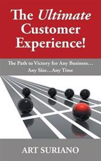 The Ultimate Customer Experience!