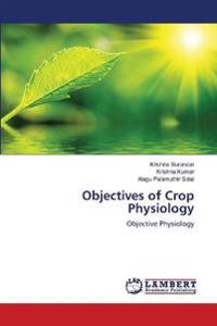 Objectives of Crop Physiology