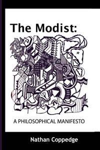 The Modist: A Philosophical Manifesto