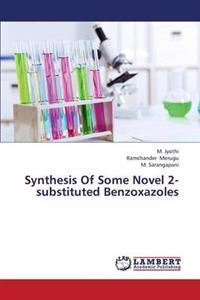 Synthesis of Some Novel 2-Substituted Benzoxazoles