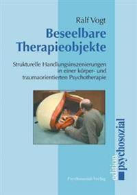 Beseelbare Therapieobjekte