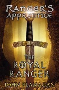 Royal Ranger (Ranger's Apprentice Book 12)