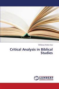 Critical Analysis in Biblical Studies