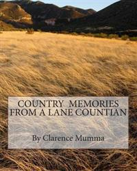 Country Memories from a Lane Countian