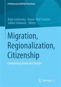 Migration - Regionalization - Citizenship
