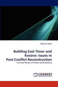 Building East Timor and Kosovo