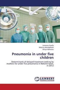 Pneumonia in Under Five Children