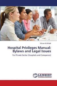 Hospital Privileges Manual