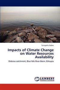 Impacts of Climate Change on Water Resources Availability