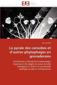 La Pyrale Des Caroubes Et D''Autres Phytophages En Grenaderaies