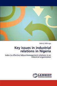 Key Issues in Industrial Relations in Nigeria