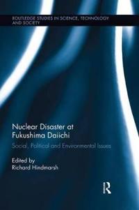Nuclear Disaster at Fukushima Daiichi