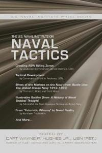 The U.S. Naval Institute on Naval Tactics