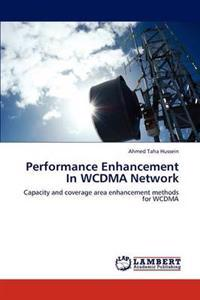 Performance Enhancement in Wcdma Network