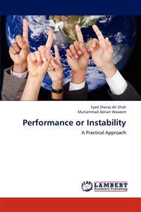 Performance or Instability