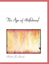 The Age of Hildebrand
